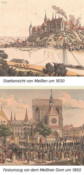 | Stadtansicht von Meißen um 1830/Festumzug vor dem Meißner Dom um 1860 | Sachsen - Geschichte | Karte 27/5