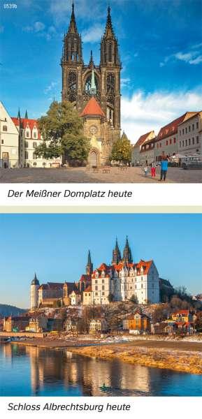   Der Meißner Domplatz heute/Schloss Albrechtsburg heute   Sachsen - Geschichte   Karte 27/5